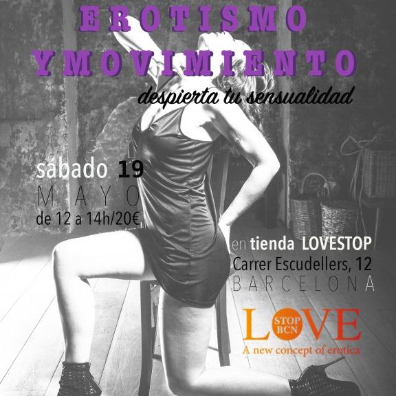 LOVESTOP BCN  Y LA DANZA EROTICA